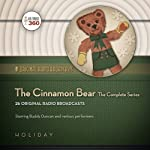 The Cinnamon Bear: The Complete Series |  Hollywood 360