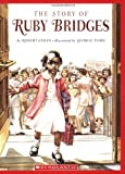 The Story Of Ruby Bridges (Scholastic Bookshelf)