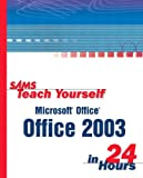 Microsoft Office 2003 in 24 Hours, Greg M. Perry, 0672325535
