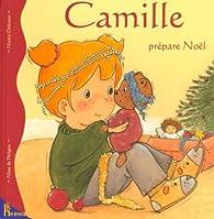 Camille prépare Noël par Aline de Pétigny