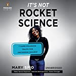 It's Not Rocket Science: 7 Game-Changing Traits for Uncommon Success | Mary Spio