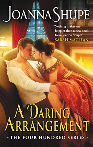 A Daring Arrangement: The Four Hundred Series by [Shupe, Joanna]