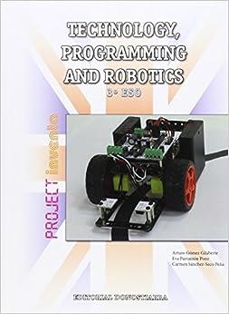 Technology, Programming And Robotics 3º Eso - Project Inventa - 9788470635106 por Arturo Gómez Gilaberte Y Otros epub