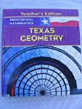 Prentice Hall Mathematics Texas Geometry Teacher's Edition