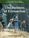 The Business of Ecotourism - Second Edition 9781879432444