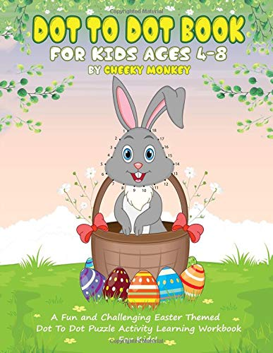 Pdf Entertainment Dot To Dot Book For Kids Ages 4-8: A Fun and Challenging Easter Themed Dot To Dot Puzzle Activity Learning Workbook For Kids!
