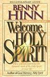 Welcome, Holy Spirit, Benny Hinn, 0785271694