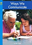 Ways We Communicate, Ellen Catala, 0736820299