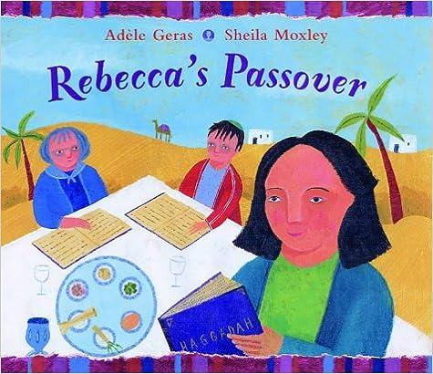 Rebecca's Passover