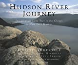 Hudson River Journey: Images from Lake Tear of the Clouds to New York Harbor by Hardie Truesdale front cover