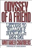 Odyssey of a Friend, Whittaker Chambers, 0895265672