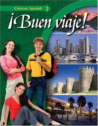 Buen viaje! Level 2 by Glencoe/McGraw-Hill