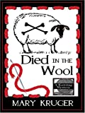 img - for Died in the Wool by Mary Kruger (2006-02-04) book / textbook / text book