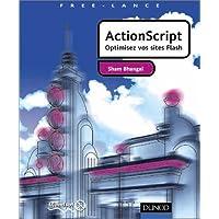ActionScript : Optimisez vos sites flash