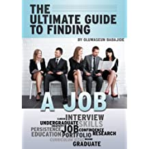 The Ultimate Guide to Finding a Job