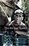 Oxford Bookworms Library: Stage 4: The African Queen: Reader: 1400 Headwords (Oxford Bookworms ELT) by Forester ( 2007 ) Paperback