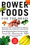 Power Foods for the Brain, Neal Barnard, 1455512192