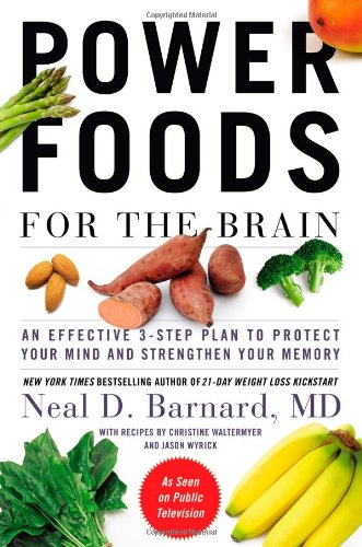 Power Foods for the Brain: An Effective 3-Step Plan to Protect Your Mind and Strengthen Your Memory by Grand Central Life Style