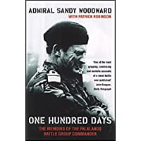 One Hundred Days: Memoirs of the Falklands Battle Group Commander