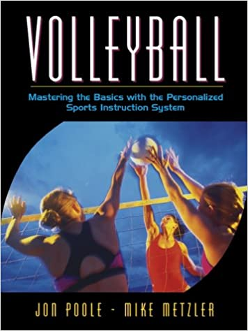 Descargar Libros Gratis Para Ebook Volleyball: Mastering The Basics With The Personalized Sports Instruction System El Kindle Lee PDF