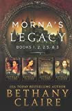 Morna's Legacy: Books 1, 2, 2.5, & 3: Scottish Time Travel Romances (Morna's Legacy Collections) (Volume 1)