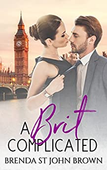 A Brit Complicated (Castle Calder Book 3) by [St John Brown, Brenda]