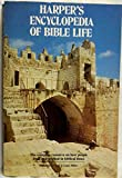 Harper's Encyclopedia of Bible Life, Madeleine S. Miller and J. Lane Miller, 0060656778