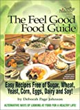 Feel Good Food Guide Original, Deborah Johnson, 0965248402