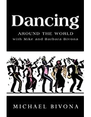 Dancing Around the World with Mike and Barbara Bivona