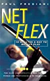 img - for Net Flex: 10 Minutes a Day to Better Play book / textbook / text book