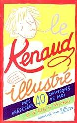 Le Renaud illustré : Mes 40 chansons préférées de moi