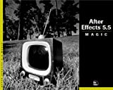 After Effects 5. 5 Magic, Nathan Moody and Mark Christiansen, 0735711445