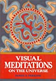Visual Meditations on the Universe, James S. Perkins, 0835602338