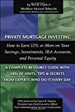 Private Mortgage Investing, Teri B. Clark and Matthew Stewart Tabacchi, 0910627622