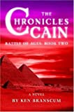 The Chronicles of Cain, Ken Branscum, 0595676081
