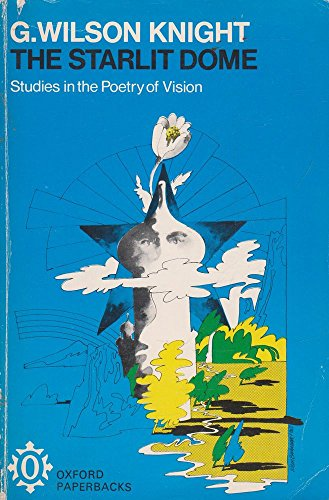 Starlite Cover (Starlit Dome: Studies in the Poetry of Vision (Oxford Paperbacks))
