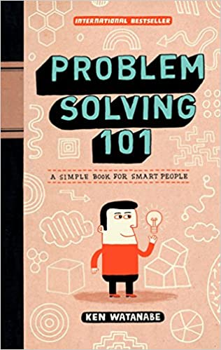 image for Problem Solving 101: A Simple Book for Smart People