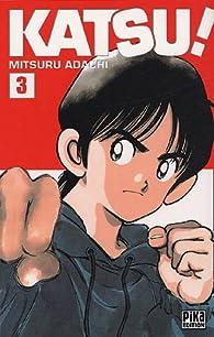 Katsu !, tome 3 par Mitsuru Adachi
