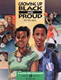 Growing up Black and Proud, Peter Bell, 1562460641