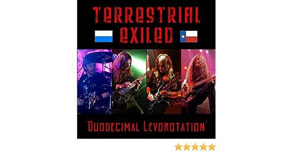 terrestrial exiled duodecimal levorotation