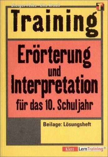 Training: Erörterung und Interpretation für das 10. Schuljahr