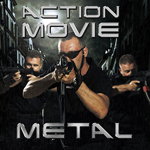 Action Movie Metal: Epic Power...