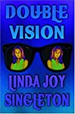 Double Vision, Linda Joy Singleton, 1592799310