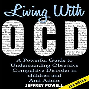 Living with OCD, 2nd Edition Audiobook