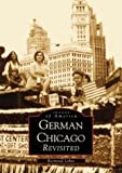 German Chicago Revisited, Raymond Lohne, 0738518646