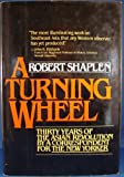 A Turning Wheel, Robert Shaplen, 0394417526