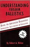 Understanding Firearm Ballistics