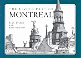 img - for The Living Past of Montreal: 3rd (Third) edition book / textbook / text book