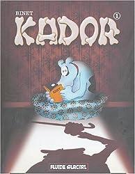 Kador, tome 1 (nouvelle présentation)
