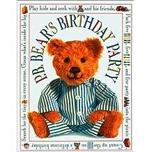 PAJAMA BEDTIME BEAR'S BIRTHDAY PARTY (Pajama Bedtime P.B. Bear)